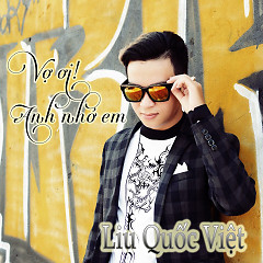 Album Vợ Ơi Anh Nhớ Em - Liu Quốc Việt