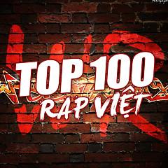 Album Top 100 Nhạc Rap Việt Nam Hay Nhất - Various Artists