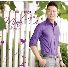 Album Mình Ơi - Thái Thanh Hiệp