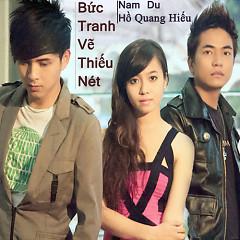 Bức Tranh Vẽ Thiếu Nét (Single) - Nam Du ft. Hồ Quang Hiếu
