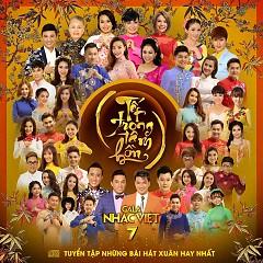 Album Tết Trong Tâm Hồn (Gala Nhạc Việt 7) - Various Artists