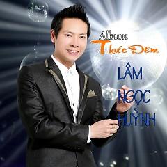 Album Thức Đêm - Lâm Ngọc Huỳnh