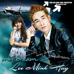 My Dream - Lee Minh Huy