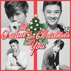 All I Want For Christmas Is You (Single) - Đại Nhân,Thanh Duy