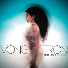 Album Vòng Tròn (The Circle) - Hồng Nhung