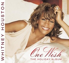 One Wish (The Holiday Album) - Whitney Houston