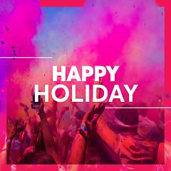 Những Bài Hát Dành Cho Ngày Nghỉ Lễ (Happy Holidays) - Various Artists