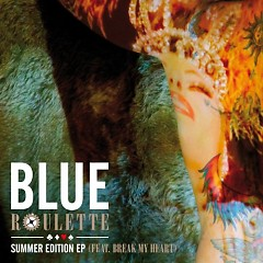 Roulette Summer Edition - Blue ft. Tracy Young