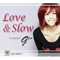 Love & Slow (Mate OST Part.1) - G.NA