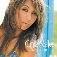 Aishiteru - Che'Nelle