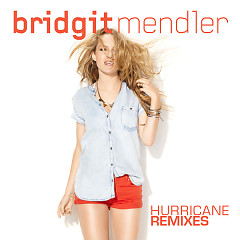 Hurricane Remixes - EP - Bridgit Mendler