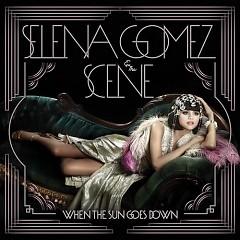 When The Sun Goes Down (Target Deluxe) - Selena Gomez & The Scene