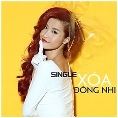 Xóa (Single) - Đông Nhi