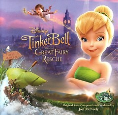 TinkerBell And The Great Fairy Rescue (Score) (P.2) - Joel McNeely
