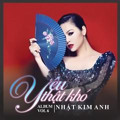 Yêu Thật Khó - Nhật Kim Anh