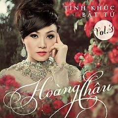 Tình Khúc Bất Tử (Vol.3) - Hoàng Châu