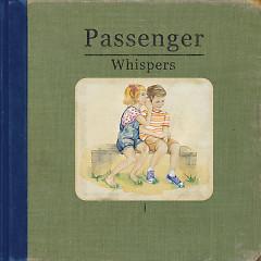 Whispers (Deluxe Version) - Passenger