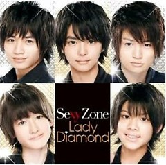 Lady ダイヤモンド (Lady Diamond) - Sexy Zone