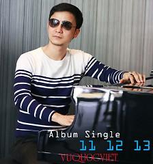 11 12 13 (Single) - Vũ Quốc Việt