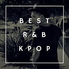Nhạc R&B Hàn Quốc Hay Nhất - Various Artists