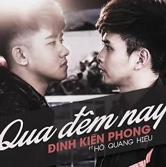 Qua Đêm Nay (Single) - Đinh Kiến Phong ft. Hồ Quang Hiếu