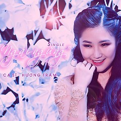 Ngại Ngùng (Single) - Hương Tràm