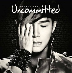 Uncommitted - Nathan Lee