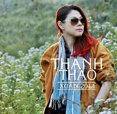 Xuân 2014 - Thanh Thảo