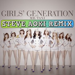 Mr. Taxi (Steve Aoki Remix) - SNSD