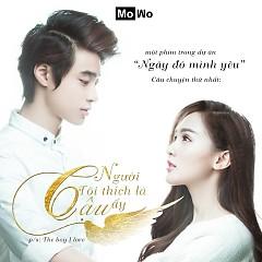 Người Tôi Thích Là Cậu Ấy (OST) - Mowo