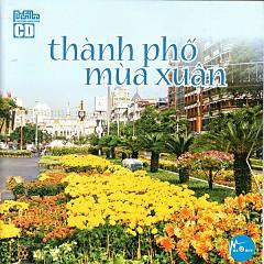 Thành Phố Mùa Xuân - Various Artists