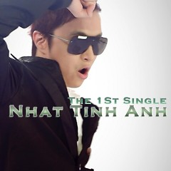 The 1st Single - Nhật Tinh Anh