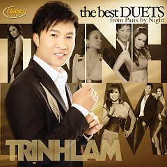 Album The Best Duets - Trịnh Lam