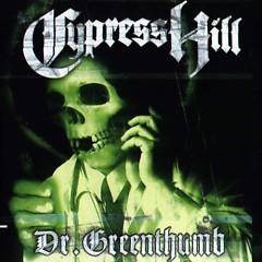 Dr. Greenthumb - Cypress Hill
