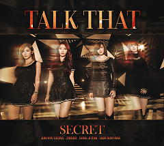 Talk That - Secret