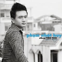 Album  - Phạm Nhật Huy