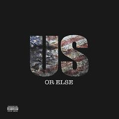 Us Or Else (EP) - T.I.