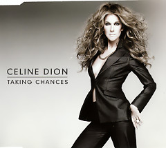 Taking Chances (Euro CD-MAXI Premium) - Celine Dion