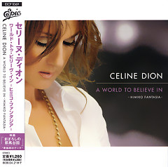 A World To Believe In  Himiko Fantasia (CD-MAXI) [Japan] - Celine Dion