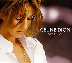 My Love (UK CDS) - Celine Dion