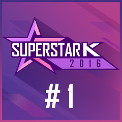 Super Star K 2016 #1 (Single) - Various Artists