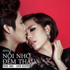 Nỗi Nhớ Đêm Thâu - Minh Sang ft. Uyên Nguyên