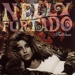 Lời bài hát được thể hiện bởi ca sĩ Nelly Furtado