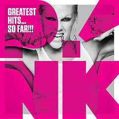 Album Greatest Hits... So Far!!! - Pink