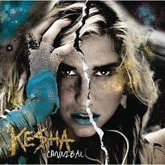 Cannibal - Ke$ha