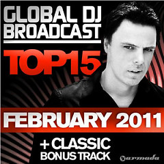 Global DJ Broadcast Top 15 - February 2011 - Various Artists