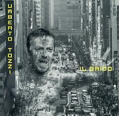 Il Grido - Umberto Tozzi