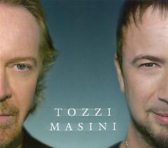 Tozzi Masini - Umberto Tozzi