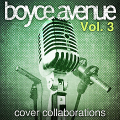 Cover Collaborations, Vol. 3 - Boyce Avenue