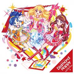 Album Aikatsu! OP2 ED2 - Diamond Happy/Hirari Hitori Kirari - Aikatsu!